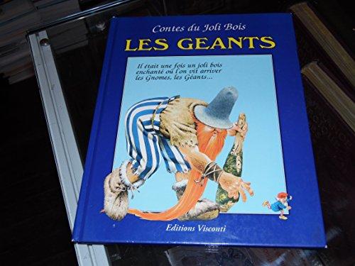 CONTES DU JOLI BOIS. Les Géants