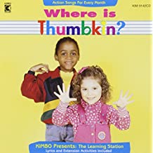 Where Is Thumbkin?: Activity Songs for Every Month