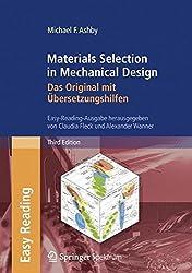 Materials Selection in Mechanical Design: Das Original mit Übersetzungshilfen: Easy-Reading-Ausgabe