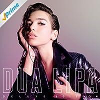 Dua Lipa (Deluxe) [Explicit]