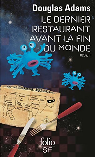 H2G2 (Tome 2) - Le Dernier Restaurant avant la Fin du Monde