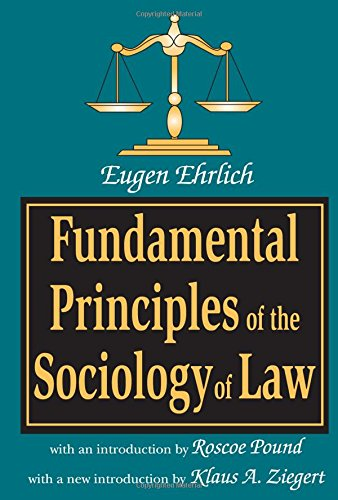 Fundamental Principles of the Sociology of Law (Law and Society Series,)