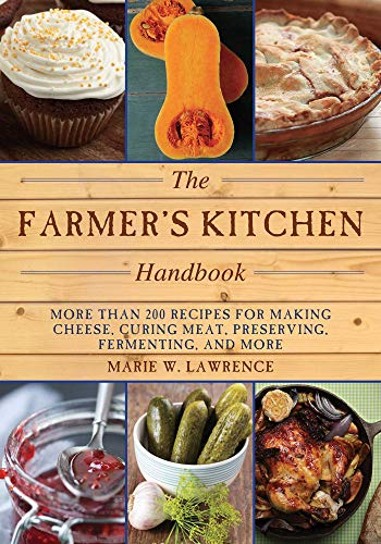 Handbook: More Than 200 Recipes for Making Cheese, Curing Meat, Preserving, Fermenting, and More (Handbook Series) (English Edition) ()