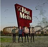 Songtexte von The Hot Melts - The Hot Melts