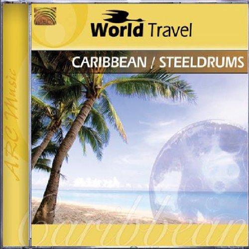 World Travel: Caribbean/Steeldrums