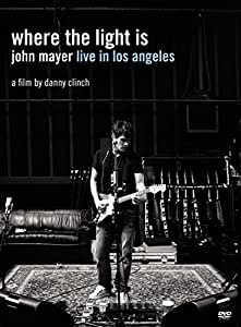 Where the Light Is: John Mayer Live in Los Angele [Import anglais]