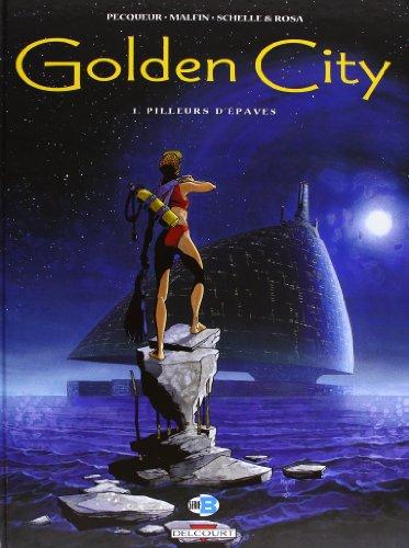 Golden City (1) : Pilleurs d'épaves