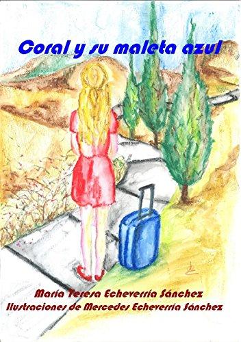 Coral y su maleta azul
