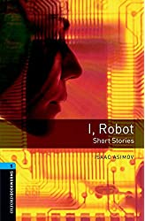 Descargar gratis Oxford Bookworms Library: Oxford Bookworms 5. I, Robot - Short Stories: 1800 Headwords en .epub, .pdf o .mobi