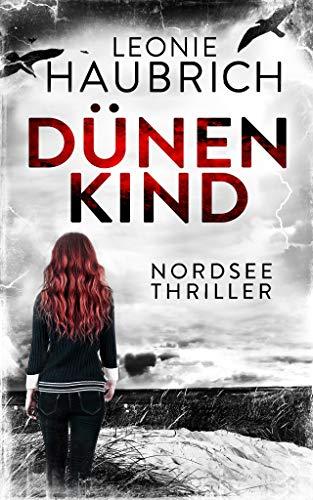 Buchseite und Rezensionen zu 'Dünenkind: Nordseethriller' von Leonie Haubrich