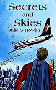 Secrets and Skies by [Howlin, Julie]