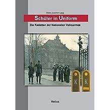 Schüler in Uniform: Die Kadetten der Nationalen Volksarmee