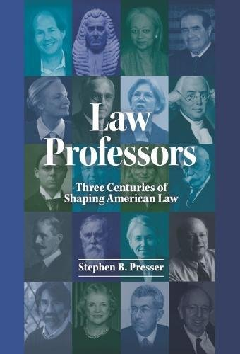 law-professors-three-centuries-of-shaping-american-law