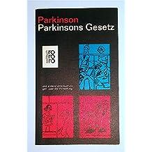 Parkinsons Gesetz und andere Untersuchungen über die Verwaltung.