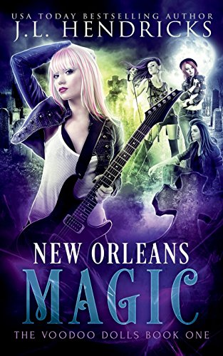 New Orleans Magic: Urban Fantasy Series (The Voodoo Dolls, Band 1)