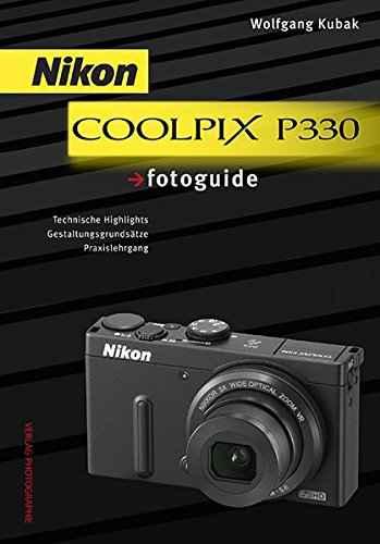Preisvergleich Produktbild Nikon COOLPIX P330 fotoguide