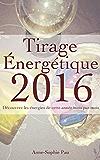 Tirage énergétique 2016: Découvrez les énergies de cette année mois par mois