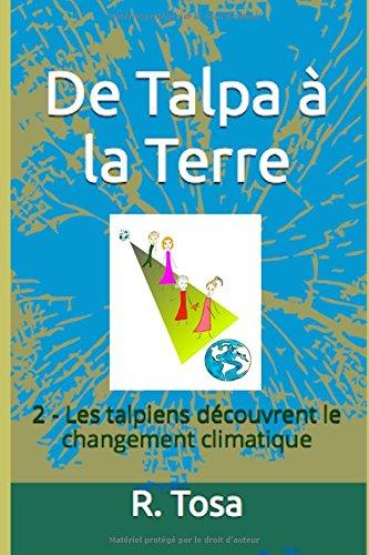 de-talpa-a-la-terre-2-les-talpiens-decouvrent-le-changement-climatique