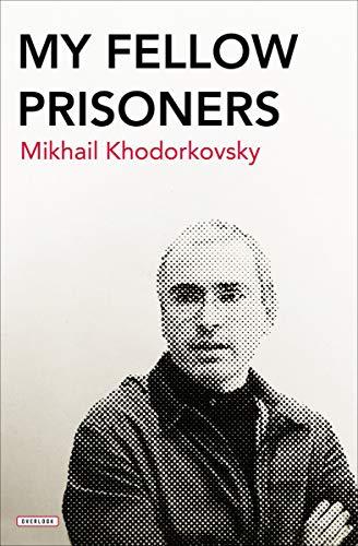 My Fellow Prisoners (English Edition)