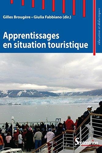 Descargar Libro Apprentissages en situation touristique de Gilles Brougère