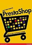 Telecharger Livres PrestaShop Creez un site de e commerce complet (PDF,EPUB,MOBI) gratuits en Francaise