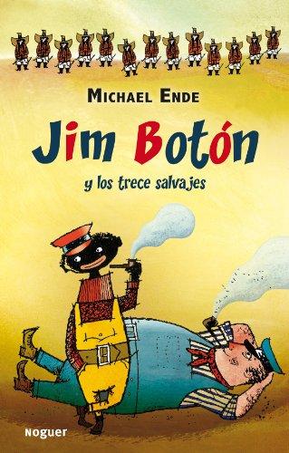 Jim Botón y los trece salvajes (Noguer Infantil)