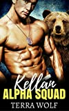 Kellan: A Military Shifter Secret Baby Romance (Alpha Squad Book 1)