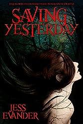 Saving Yesterday (TimeShifters Book 1)