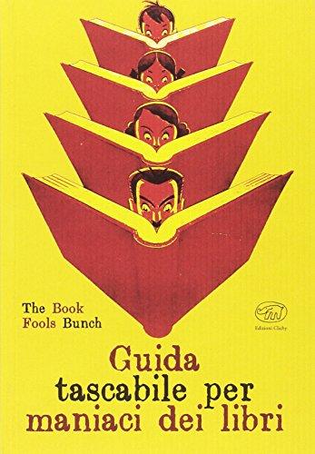 Guida tascabile per maniaci dei libri