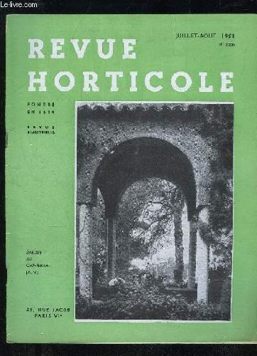 LA REVUE HORTICOLE 1958 N° 2224 - Chronique horticole Francis MeillandXV« CONGRES INTERNATIONAL D'HORTICULTURE (Nice, Printemps 1958) :Les cultures sans sol, par G. DROUINEAU Les plastiques en horticulture, par F. BUCLON .L'hétérosis, par R.