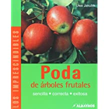 Poda de arboles frutales/ Pruning of Fruit Trees (Los Imprescindibles/ The Essentials)