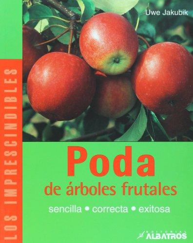 Poda de arboles frutales (Los Imprescindibles/ The Essentials)