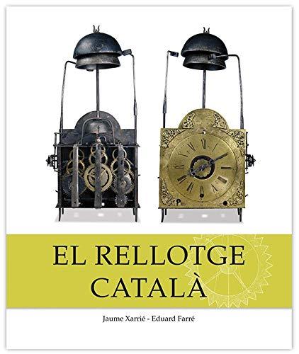 El rellotge català (Col·lecció Patrimoni per descobrir) por Jaume Xarrié