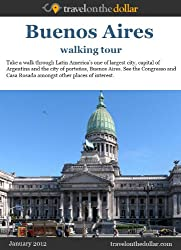 Buenos Aires Walking Tour (Walking Tours Book 45) (English Edition)