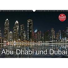 Abu Dhabi und Dubai (Wandkalender 2018 DIN A3 quer): Zwei Motropolen am Persischen Golf (Geburtstagskalender, 14 Seiten ) (CALVENDO Orte) [Kalender] [Apr 01, 2017] Dürr, Brigitte