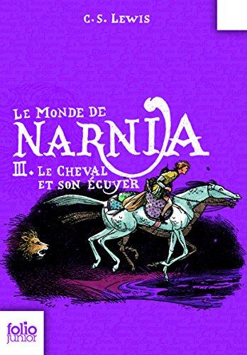 Livre google downloader Le Monde de Narnia (Tome 3) - Le cheval et son écuyer PDF