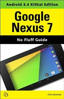 Google Nexus 7 (Android 4.4 KitKat Edition) (English Edition) par [Kennedy, Chris]