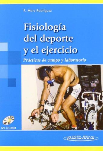 Fisiología del Deporte y Ejercicio por Ricardo Mora Rodríguez