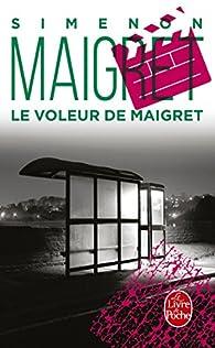 Le Voleur de Maigret par Georges Simenon