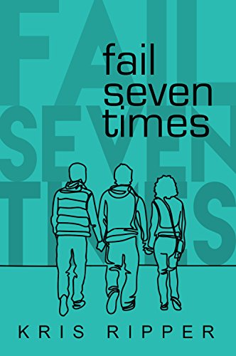 Fail Seven Times by [Ripper, Kris]