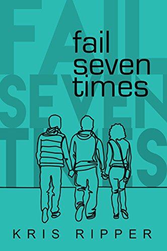 Fail Seven Times (English Edition) eBook: Kris Ripper ...