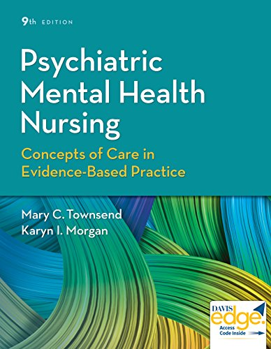 Psychiatric Mental Health Nursing: Concepts of Care in Evidence-Based Practice