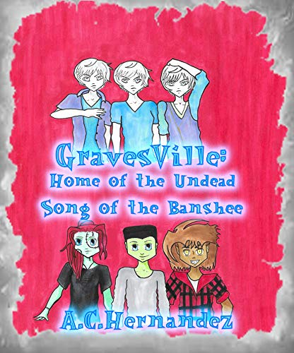 Gravesville: Home of the Undead - Song of the Banshee (English Edition)