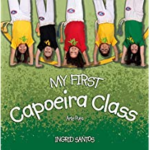 My first Capoeira class (English Edition)