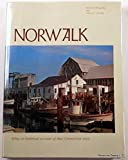 Norwalk: Being an historical account of that Connecticut town