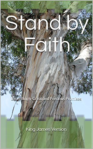 Stand by Faith: Exceedingly Great and Precious Promises (English Edition) - Stand Handbücher