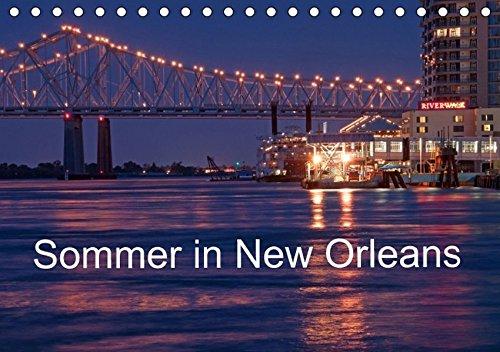 Sommer in New Orleans (Tischkalender 2016 DIN A5 quer): Eine der unvergesslichsten Städte in den USA (Monatskalender, 14 Seiten ) (CALVENDO Orte)
