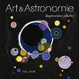 Art et astronomie : Impression célestes