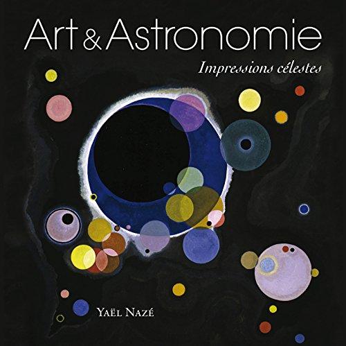 Art et astronomie: Impressions célestes.
