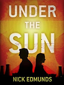 Under the Sun by [Edmunds, Nick]